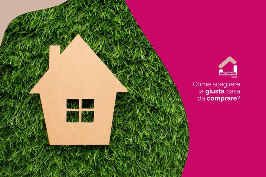 Come scegliere la giusta casa da comprare?